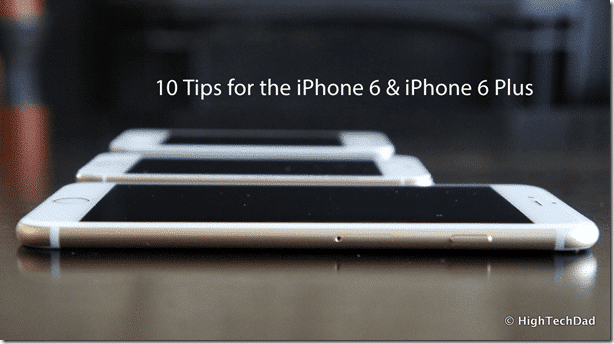 Tips for iPhone 6 and 6 Plus