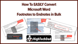How to Convert Footnotes to Endnotes - HighTechDad